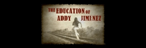 The Education of Addy Jimenez