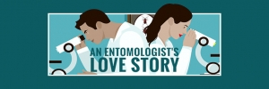 An Entomologist's Love Story