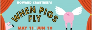 Howard Crabtree's When Pigs Fly