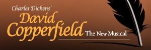 David Copperfield, The New Musical