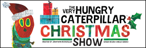 The Very Hungry Caterpillar Christmas Show
